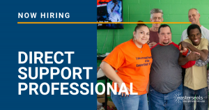 Now Hiring - Direct Support Professional