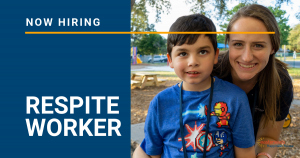 Now Hiring- Respite Worker
