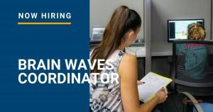 Now Hiring_ Brain Waves Coordinator