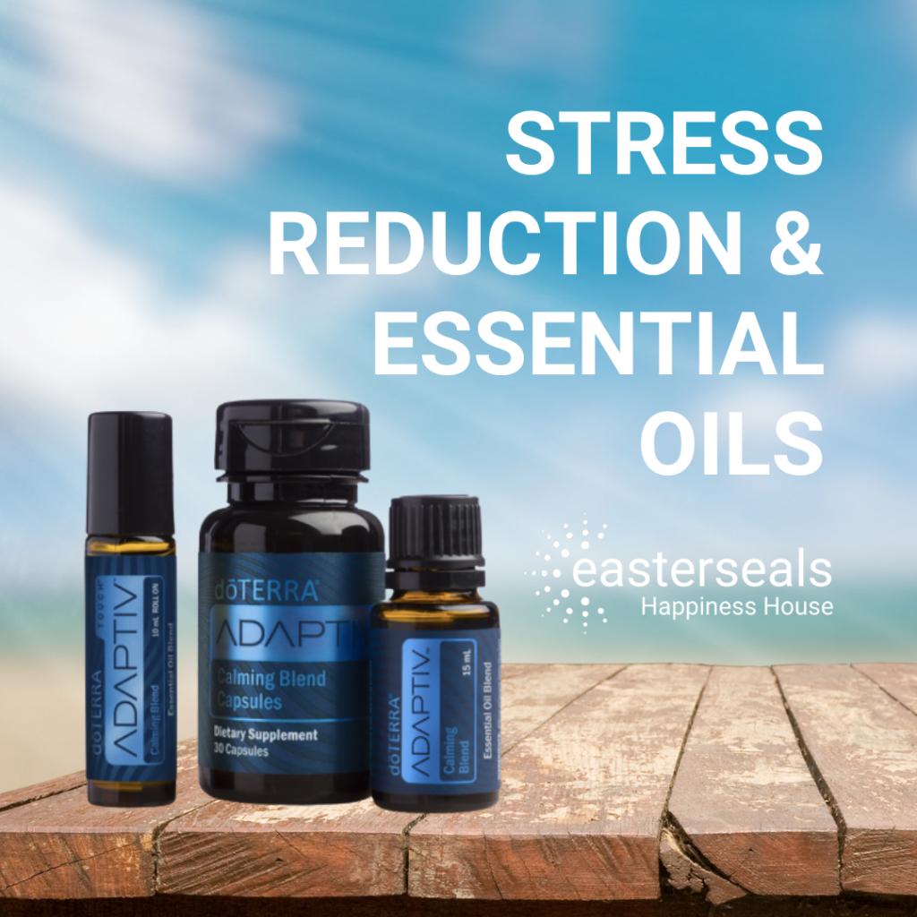 Stress Reduction & Essential Oils