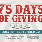 Easterseals' 75 Days of Giving with the Flanzer Trust